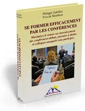 &quot;Se former efficacement par les confrences&quot;